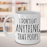 I Don't Eat Anything That Poops Vegan Coffee Mug Ceramic Vegan Coffee Cup Vegan Gifts for Women...