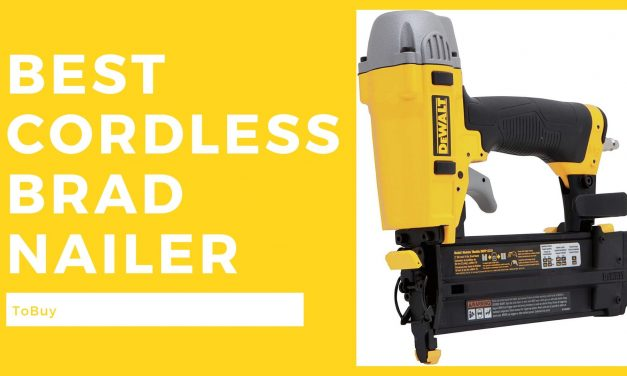 The Best Cordless Brad Nailer To Buy In 2020