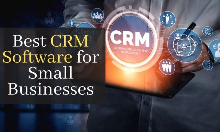 Best CRM Software for Small Businesses. 7 Best CRM Software For Your Business