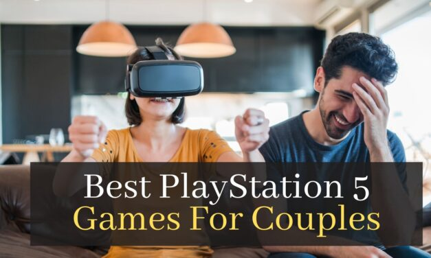 Best PlayStation 5 Games For Couples. Top 7 PS5 Games To Play With Your Girlfriend Or Boyfriend