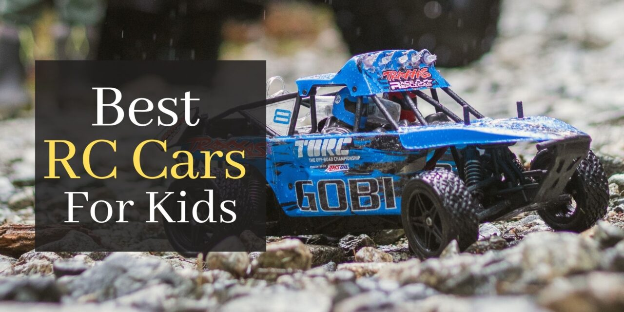 The 5 Best RC Cars For Kids