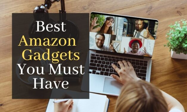 Best Amazon Gadgets You Must Have. 10 Cool Gizmos You Must Buy