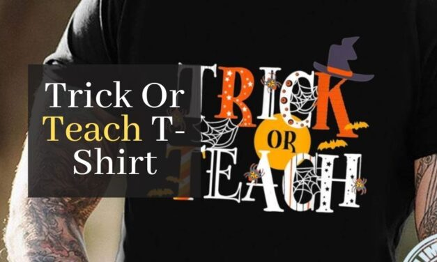 The Coolest Trick Or Teach T-Shirt. 7 Halloween T-Shirts You Need To See